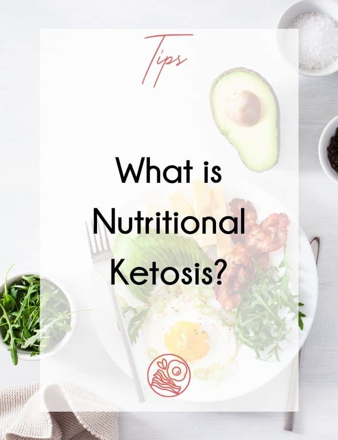 What is Nutritional Ketosis?